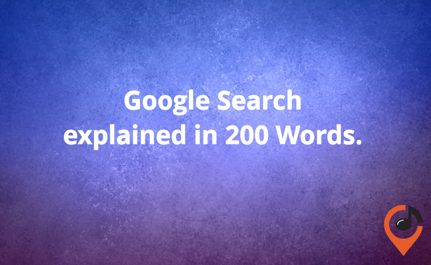 Google Search in 200 Words